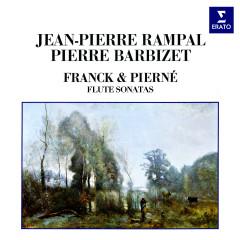 Franck & Pierné: Flute Sonatas - Jean-Pierre Rampal, Pierre Barbizet