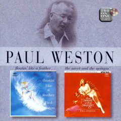 Floatin' Like A Feather/The Sweet And Swingin' - Paul Weston