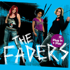 Plug In + Play - The Faders