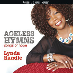 Ageless Hymns - Lynda Randle