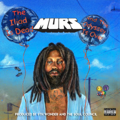 The Iliad is Dead and The Odyssey is Over - Murs, 9th Wonder, The Soul Council