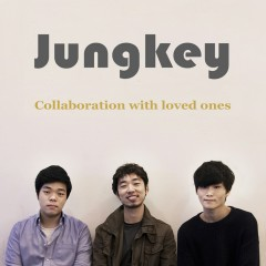 Collaboration With Loved Ones - Jungkey