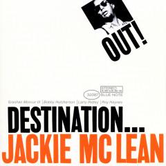 Destination...Out! - Jackie McLean