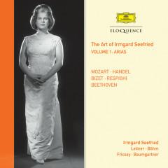 The Art Of Irmgard Seefried – Volume 1: Arias - Irmgard Seefried, Ferdinand Leitner, Karl Böhm, Ferenc Fricsay, Rudolf Baumgartner