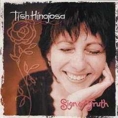 Sign Of Truth - Tish Hinojosa