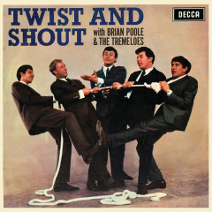 Twist And Shout - Brian Poole & The Tremeloes
