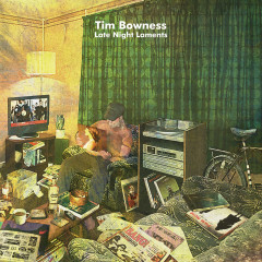Late Night Laments (Bonus Tracks Edition) - Tim Bowness