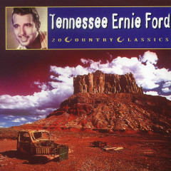 20 Country Classics - Tennessee Ernie Ford