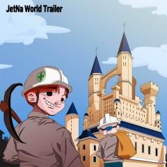 JetNa World Trailer - JetNa