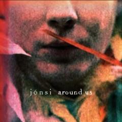 Around Us - Jonsi
