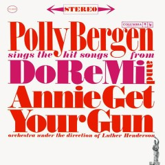 Sings The Hit Songs From Do Re Mi And Annie Get Your Gun - Polly Bergen