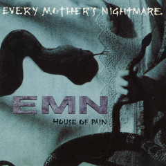 House of Pain - EP - Every Mother's Nightmare