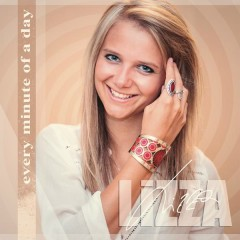 Every Minute of a Day - LiZZA