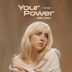 Your Power - Billie Eilish