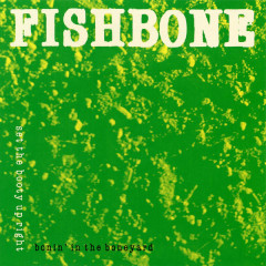 Bonin' in the Boneyard EP - Fishbone