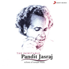 The Inimitable - Pt. Jasraj