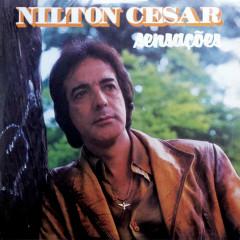 Sensaçoẽs - Nilton Cesar