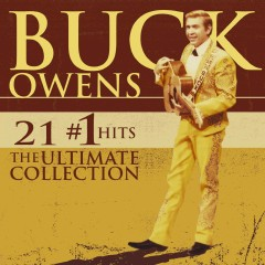 21 #1 Hits: The Ultimate Collection [w/Interactive Booklet] - Buck Owens
