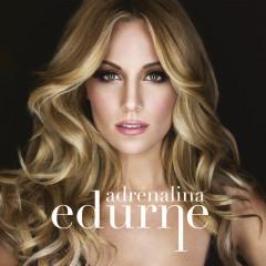 Adrenalina - Edurne