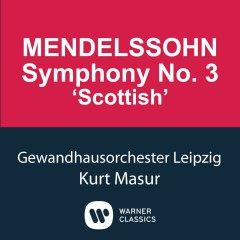 Mendelssohn: Symphony No.3 'Scottish' - Kurt Masur