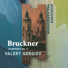 Bruckner: Symphony No. 7 - Münchner Philharmoniker, Valery Gergiev