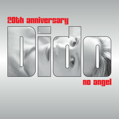 No Angel (20th Anniversary Remix EP) - Dido