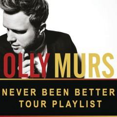 Never Been Better: Tour Playlist