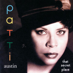 That Secret Place - Patti Austin