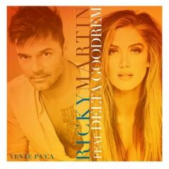 Vente Pa' Ca - Ricky Martin,Delta Goodrem