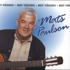 Mot väggen - Mats Paulson