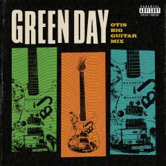 Otis Big Guitar Mix - Green Day