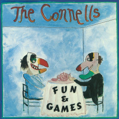 Fun & Games - The Connells