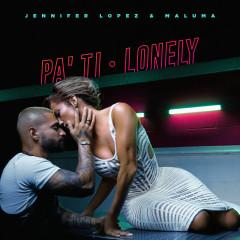 Pa Ti + Lonely - Jennifer Lopez, Maluma