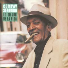 Lo Mejor De La Vida (Spain) - Compay Segundo