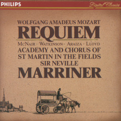 Mozart: Requiem - Sylvia McNair, Carolyn Watkinson, Francisco Araiza, Robert Lloyd, Academy of St. Martin  in  the Fields Chorus