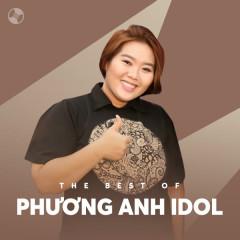 Những Bài Hát Hay Nhất Của Phương Anh Idol - Phương Anh Idol