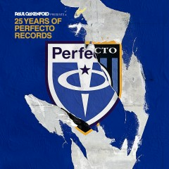 25 Years Of Perfecto Records (Mixed by Paul Oakenfold) - Paul Oakenfold