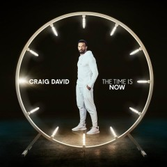 The Time Is Now (Deluxe) - Craig David