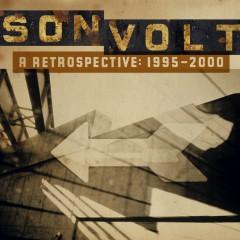 A Retrospective 1995-2000 - Son Volt