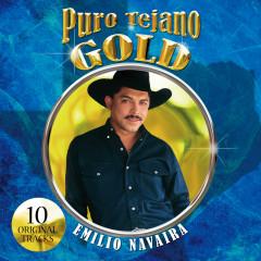 Puro Tejano Gold - Emilio Navaira