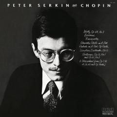 Peter Serkin Plays Chopin - Peter Serkin