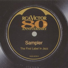 RCA Victor 80th Anniversary The First Label in Jazz Sampler