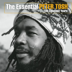 The Essential Peter Tosh (The Columbia Years) - Peter Tosh