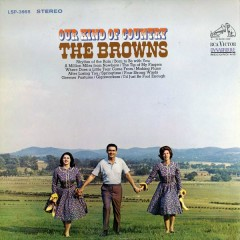 Our Kind of Country - The Browns