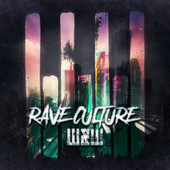 Rave Culture (Single) - W&W