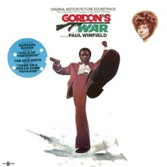 Gordon's War (Original Motion Picture Soundtrack Plus Bonus Tracks)