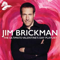 The Ultimate Valentine's Day - Jim Brickman
