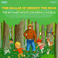 The Ballad of Smokey the Bear and Other Favorite Animal Songs - The Richard Wolfe Children's Chorus