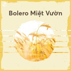 Bolero Miệt Vườn - Various Artists