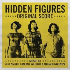 Hidden Figures - Original Score - Hans Zimmer, Pharrell Williams, Benjamin Wallfisch